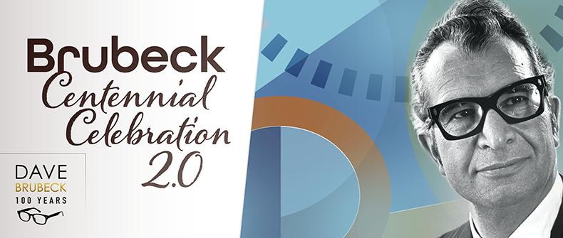 Dave Brubeck Centennial Celebration